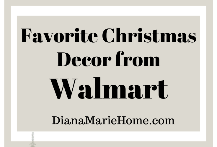Favorite Farmhouse Christmas Decor from Walmart on a budget